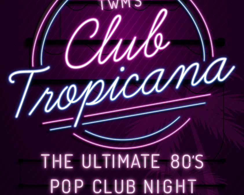 Club Tropicana Ipswich Poster